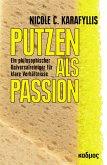 Putzen als Passion (eBook, ePUB)