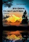 Hexe Kakarina, Esel Hubert und Rosmarin (eBook, ePUB)
