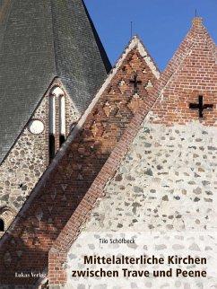 Mittelalterliche Kirchen zwischen Trave und Peene (eBook, PDF) - Schöfbeck, Tilo