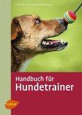 Handbuch für Hundetrainer (eBook, ePUB)