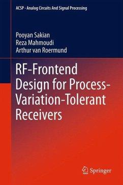 RF-Frontend Design for Process-Variation-Tolerant Receivers - Sakian, Pooyan;Mahmoudi, Reza;van Roermund, Arthur