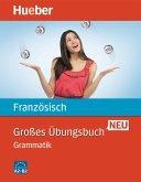 Großes Übungsbuch Französisch Neu. Grammatik
