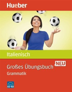 Großes Übungsbuch Italienisch Neu. Grammatik - Colella, Anna