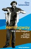 HEMINGWAY - WIE ALLES BEGANN
