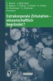 Extrakorporale Zirkulation - wissenschaftlich begründet?
