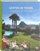 Gärten im Tessin