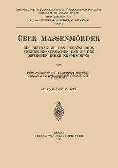 Über Massenmörder - Wetzel, Albrecht