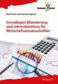 Grundlagen Bilanzierung und Jahresabschluss für Wirtschaftswissenschaftler