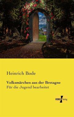 Volksmärchen aus der Bretagne - Bode, Heinrich