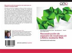 Reconstrucción de espectro de neutrones en LINACs mediante RNA