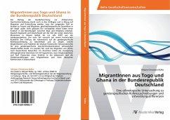 MigrantInnen aus Togo und Ghana in der Bundesrepublik Deutschland