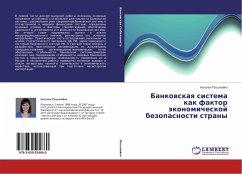 Bankovskaya sistema kak faktor jekonomicheskoj bezopasnosti strany