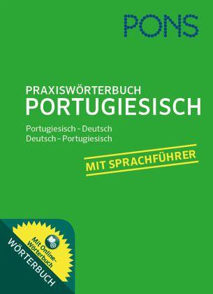 pons praxisw rterbuch portugiesisch buch b. Black Bedroom Furniture Sets. Home Design Ideas