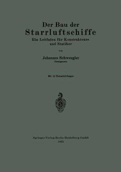 Der Bau der Starrluftschiffe - Schwengler, Johannes