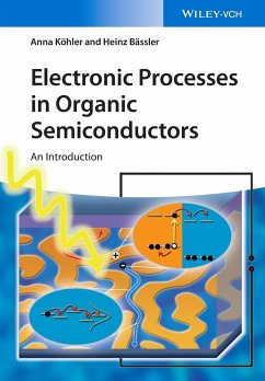 Electronic Processes in Organic Semiconductors - Köhler, Anna; Bässler, Heinz
