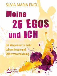 Meine 26 Egos und ich - Engl, Silvia M.