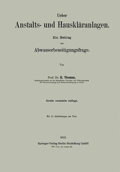 Ueber Anstalts- und Hauskläranlagen