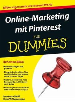 Online-Marketing mit Pinterest für Dummies - Wolff, Constanze; Warnemann, Heinz W.