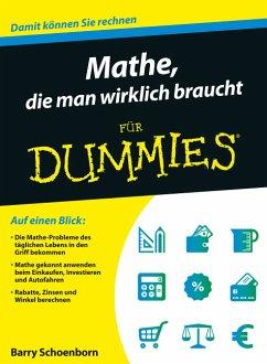 Mathe, die man wirklich braucht für Dummies - Schoenborn, Barry