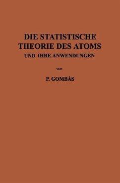 Die Statistische Theorie des Atoms und ihre Anwendungen