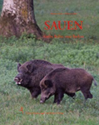 Sauen - Grobe Keiler, reife Bachen