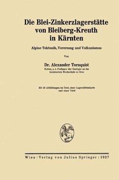 Die Blei-Zinkerzlagerstätte von Bleiberg-Kreuth in Kärnten