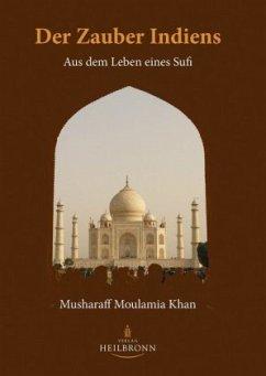 Der Zauber Indiens - Khan, Musharaff Moulamia