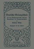 Deutsche Gesangschule für den Klassenunterricht nach den Grundsätzen der Tonwortmethode