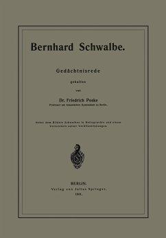 Bernhard Schwalbe. Gedächtnisrede