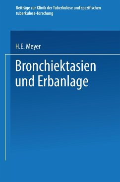Bronchiektasien und Erbanlage - Meyer, Hugo Eberhard