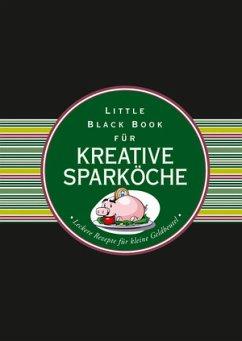 Das Little Black Book für kreative Sparköche