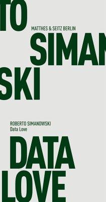 Data Love - Simanowski, Roberto