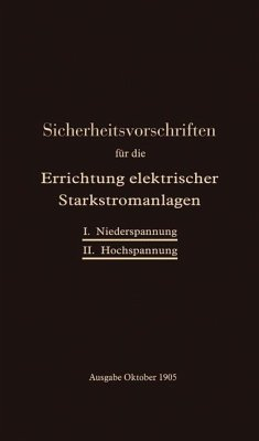 Sicherheitsvorschriften für die Errichtung elektrischer Starkstromanlagen - Verband Deutscher Elektrotechniker