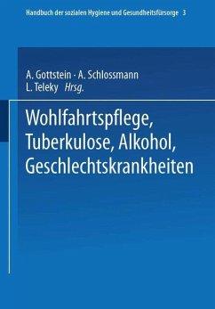 Wohlfahrtspflege Tuberkulose · Alkohol Geschlechtskrankheiten
