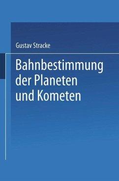 Bahnbestimmung der Planeten und Kometen