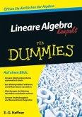 Lineare Algebra kompakt für Dummies