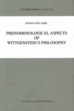 Phenomenological Aspects of Wittgenstein's Philosophy
