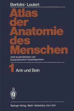 Atlas der Anatomie des Menschen von Rolf Bertolini; Gerald Leutert ...