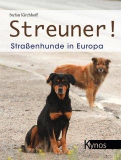Streuner! - Kirchhoff, Stefan
