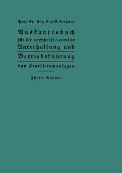 Auskunftsbuch für die vorschriftsgemäße Unterhaltung und Betriebsführung von Starkstromanlagen