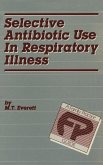 Selective Antibiotic Use in Respiratory Illness: a Family Practice Guide