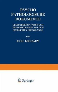 Psychopathologische Dokumente - Birnbaum, Karl