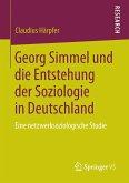 Georg Simmel und die Entstehung der Soziologie in Deutschland