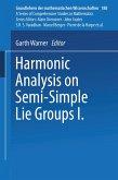 Harmonic Analysis on Semi-Simple Lie Groups I
