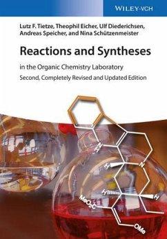 Reactions and Syntheses - Tietze, Lutz F.; Eicher, Theophil; Diederichsen, Ulf; Speicher, Andreas; Schützenmeister, Nina