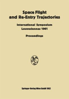 Space Flight and Re-Entry Trajectories - Libby, Paul A.