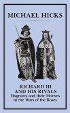 Richard III and his Rivals (eBook, PDF)