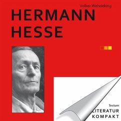 Literatur Kompakt: Hermann Hesse (eBook, ePUB) - Wehdeking, Volker