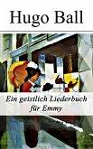 Ein geistlich Liederbuch für Emmy (eBook, ePUB)