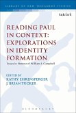 Reading Paul in Context: Explorations in Identity Formation (eBook, PDF)